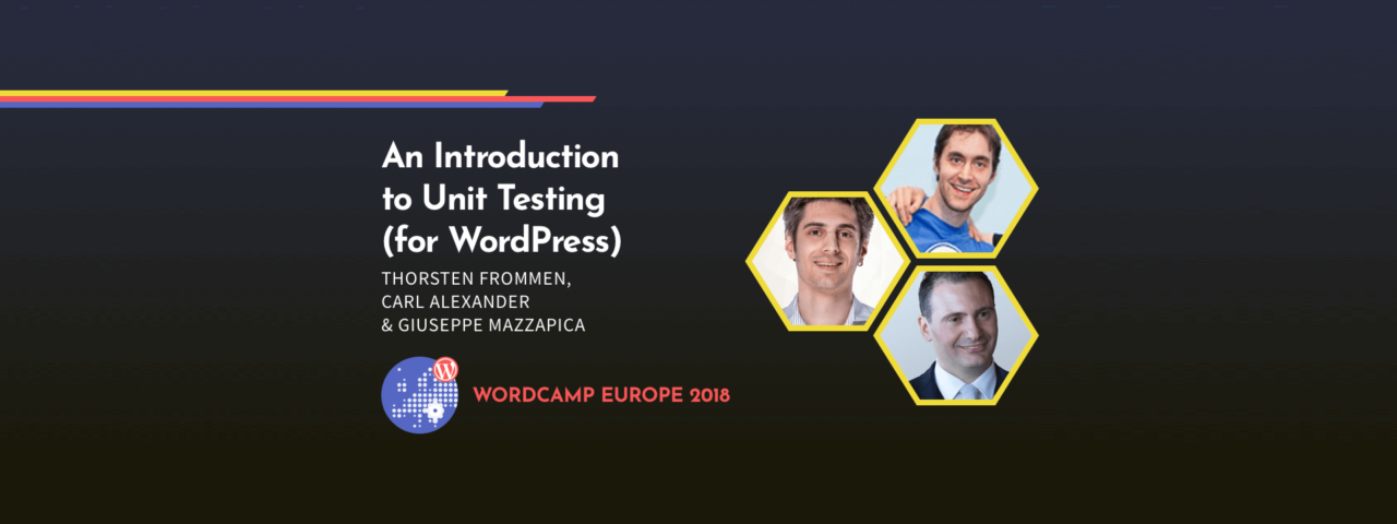 WordCamp Europe 2018: Unit Testing Workshop