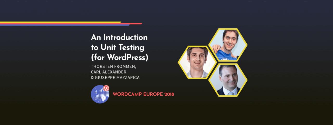 WordCamp Europe 2018: Unit Testing Workshop